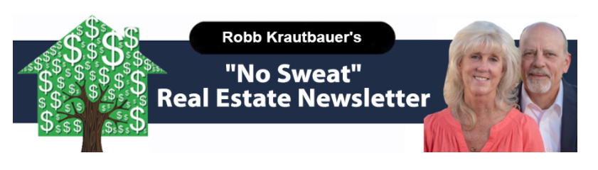 ** Robb and Penny Krautbauer: May 2021 — Real Estate Investment that Blooms into Success